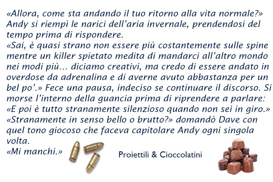 """Andy e Dave da """"Proiettili & Cioccolatini"""""""
